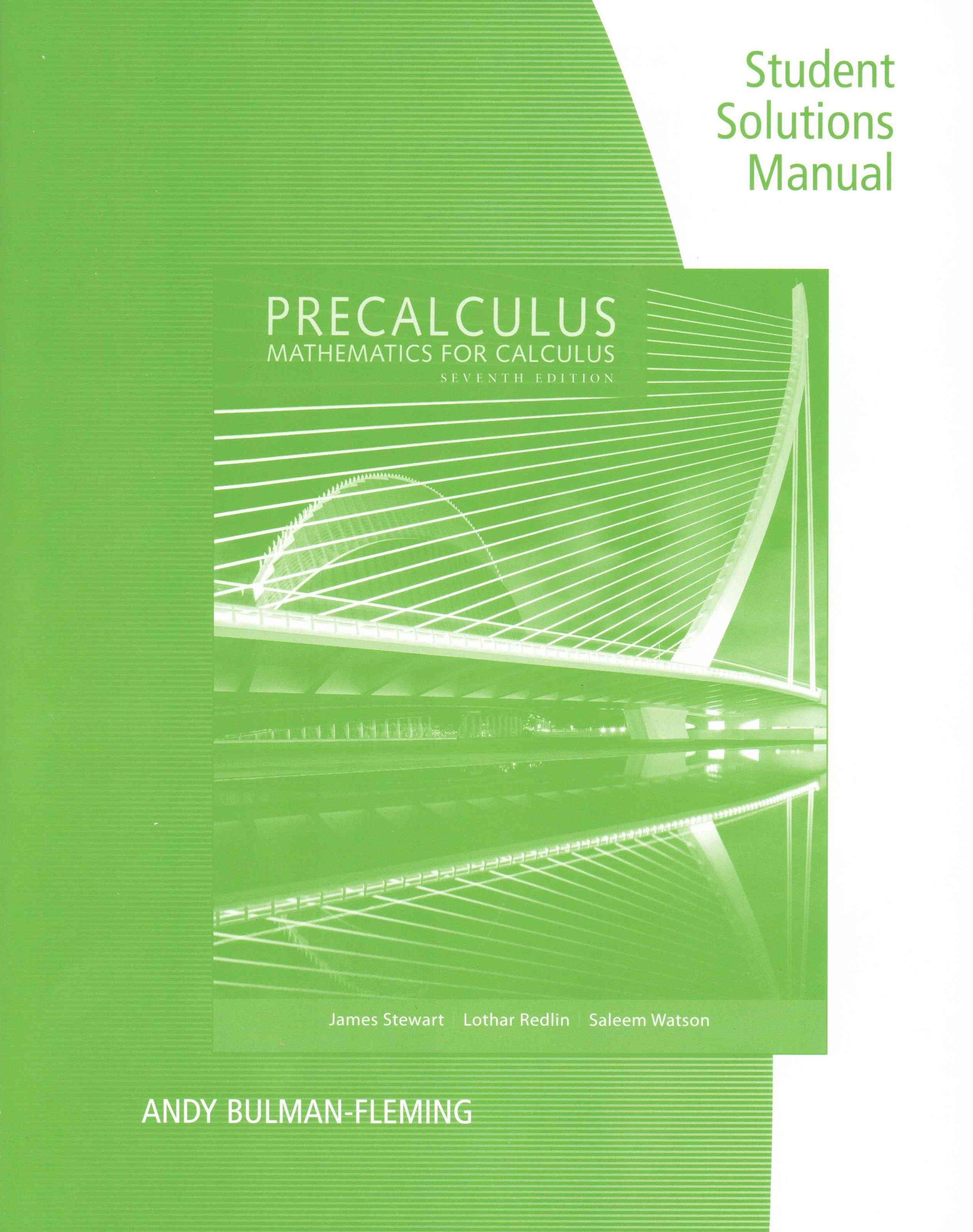 Student Solutions Manual for Stewart/Redlin/Watson's Precalculus:  Mathematics for Calculus, 7th