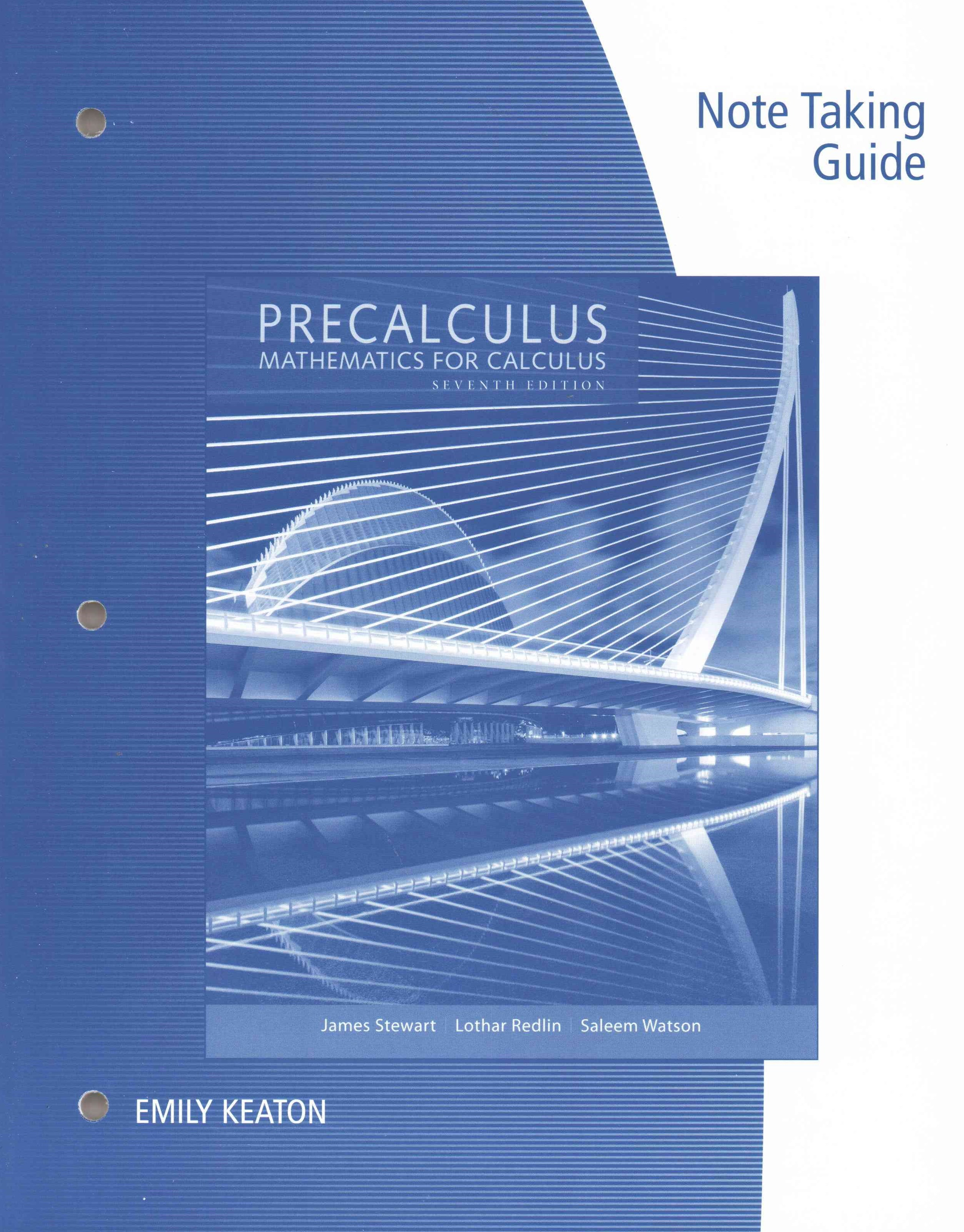 Note Taking Guide for Stewart/Redlin/Watson's Precalculus: Mathematics  for Calculus, 7th