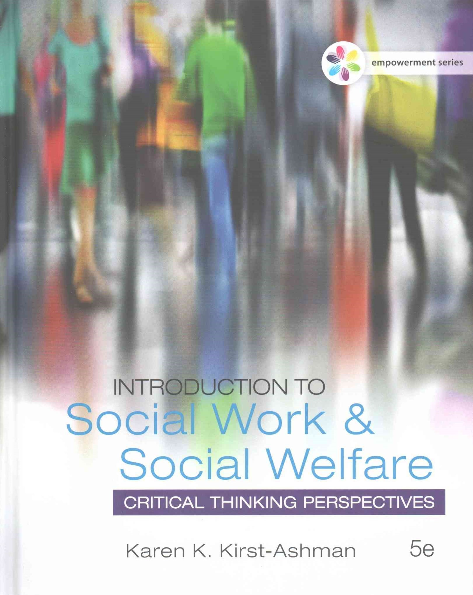 Empowerment Series: Introduction to Social Work and Social Welfare