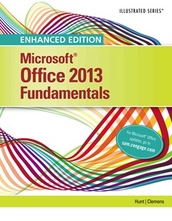 Enhanced Microsoft© Office 2013 : Illustrated Fundamentals, Spiral  bound Version by Barbara M. Waxer, Barbara Clemens (9781305492448) - PaperBack - Computing Program Guides