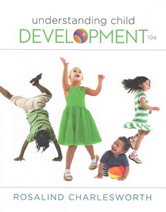 Understanding Child Development by Rosalind Charlesworth (9781305501034) - PaperBack - Education Primary