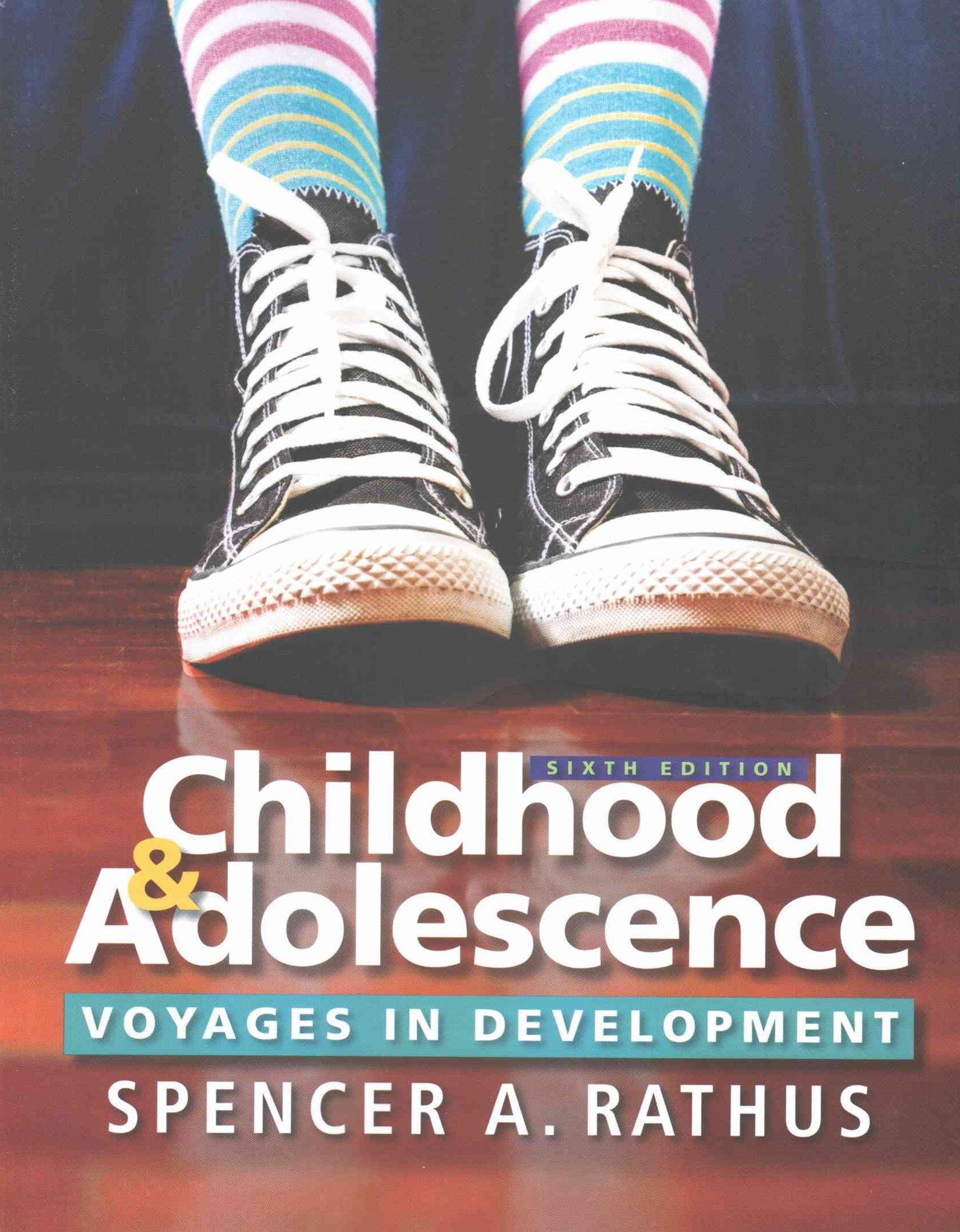 Childhood and Adolescence : Voyages in Development