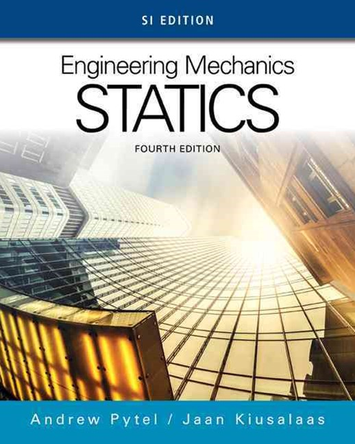 Engineering Mechanics : Statics, SI Edition