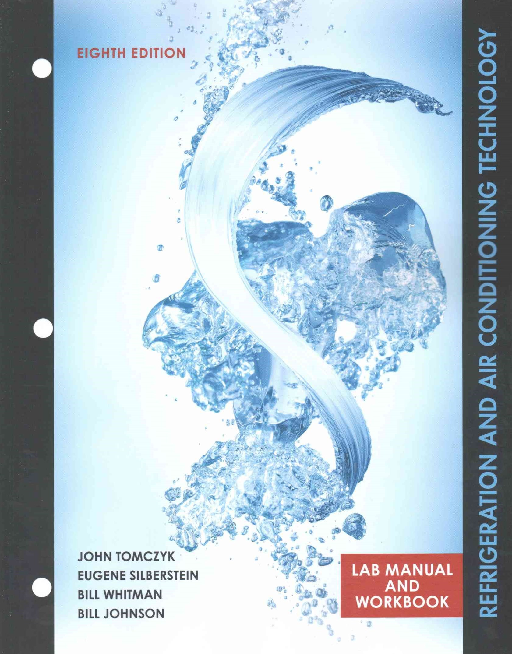 Lab Manual for Tomczyk/Silberstein/ Whitman/Johnson's Refrigeration and  Air Conditioning Technology, 8th