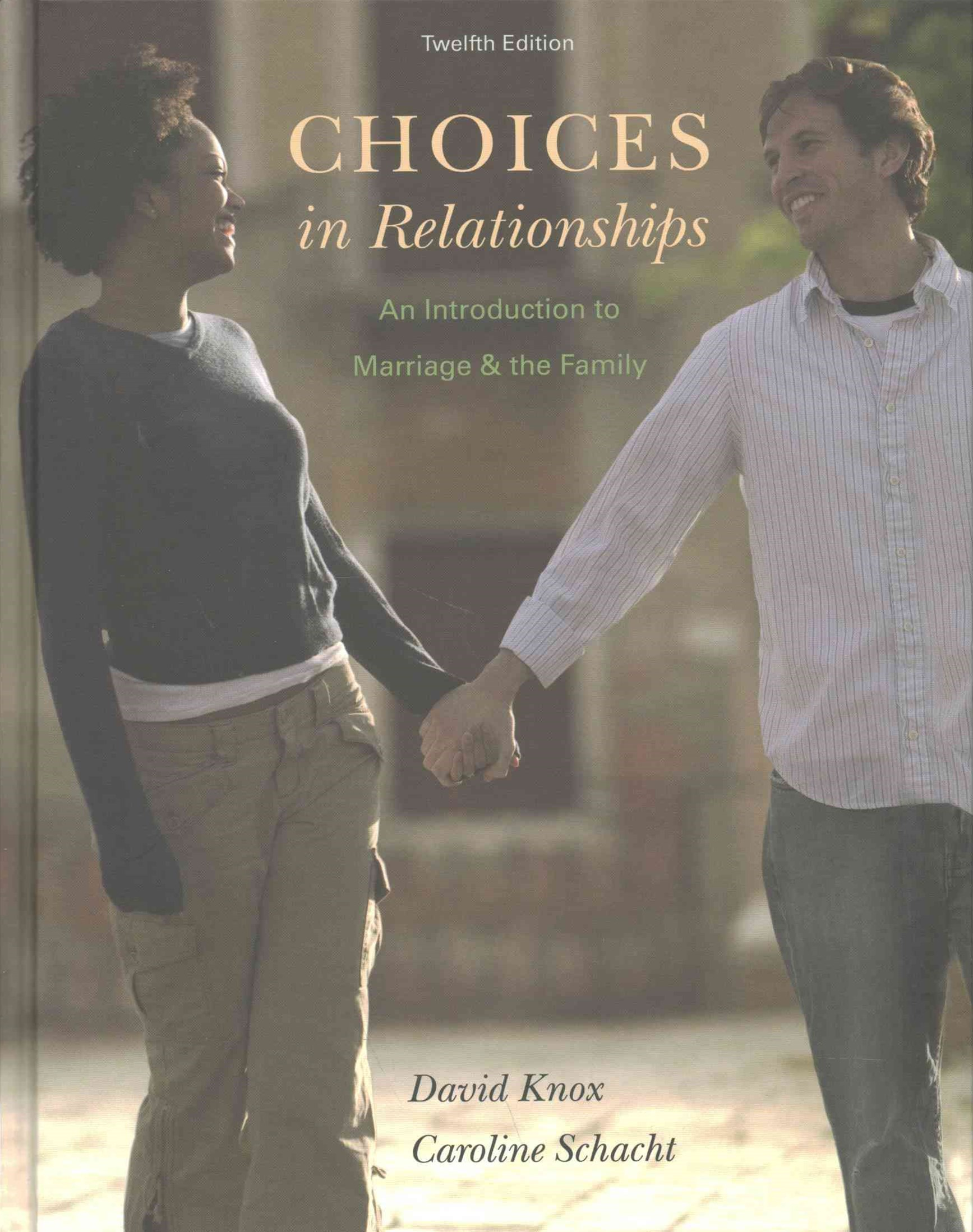 Bundle: Choices in Relationships: an Introduction to Marriage and the Family, 12th + Aplia(tm), 1 T