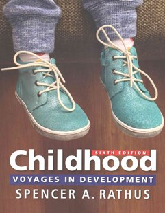 Childhood : Voyages in Development by Spencer A. Rathus (9781305861862) - PaperBack - Social Sciences Psychology