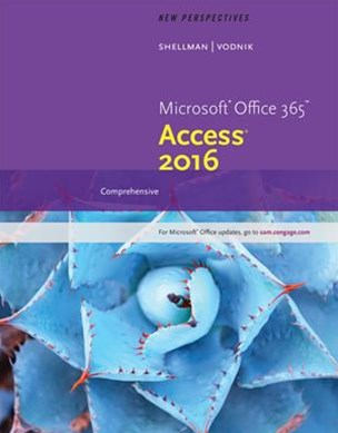 New Perspectives Microsoft© Office 365 & Access 2016 : Comprehensive