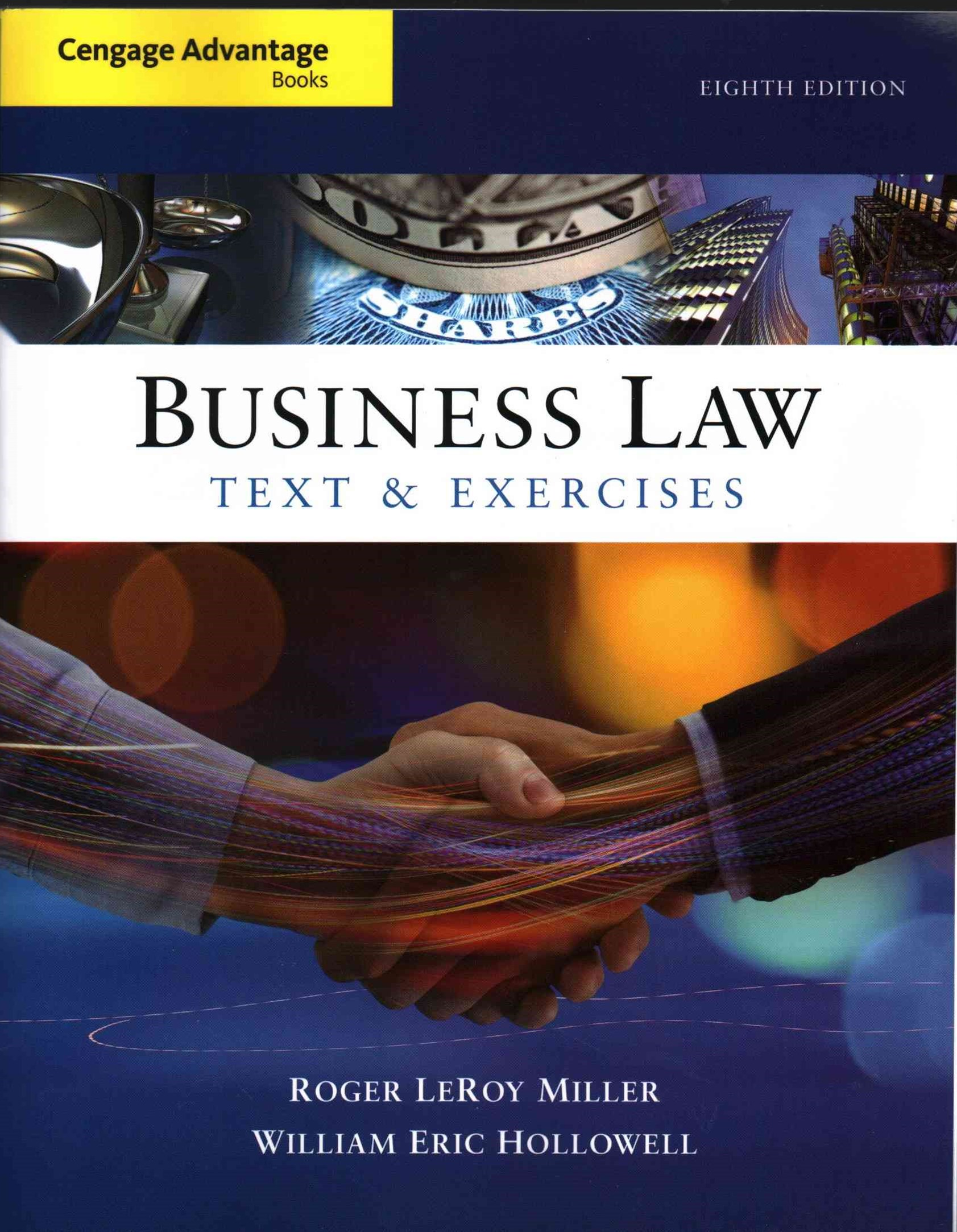 Bundle: Cengage Advantage Books: Business Law: Text and Exercises, 8th + MindTap Business Law, 1 Te