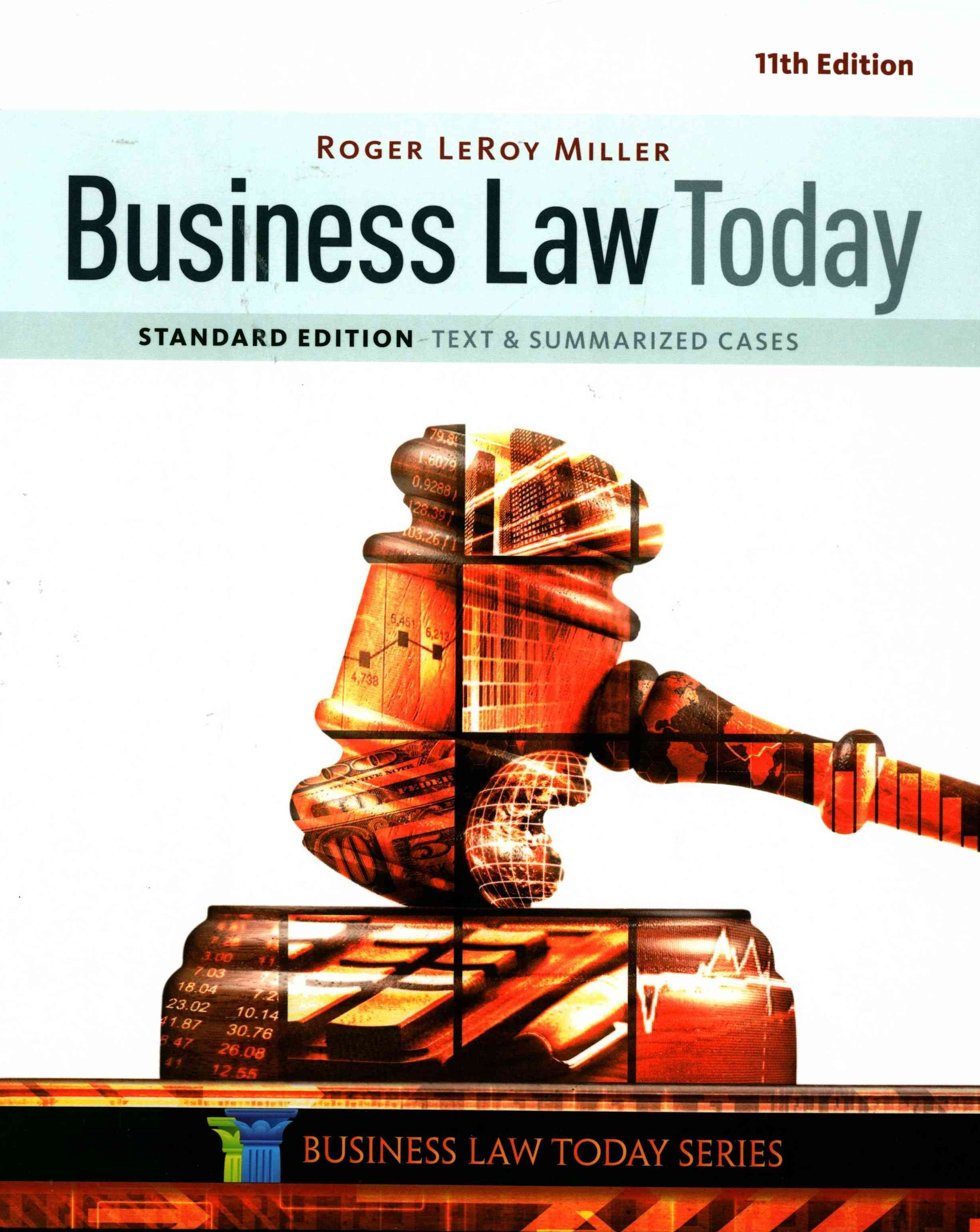 Bundle: Business Law Today, Standard: Text and Summarized Cases, 11th + LMS Integrated for MindTap
