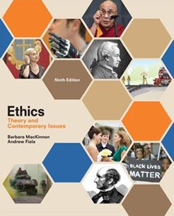 Ethics : Theory and Contemporary Issues by Barbara Mackinnon, Barbara MacKinnon (9781305958678) - PaperBack - Education Teaching Guides