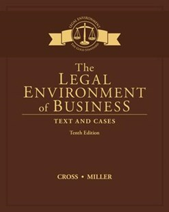 The Legal Environment of Business : Text and Cases by Roger Miller, Roger Miller (9781305967304) - HardCover - Education