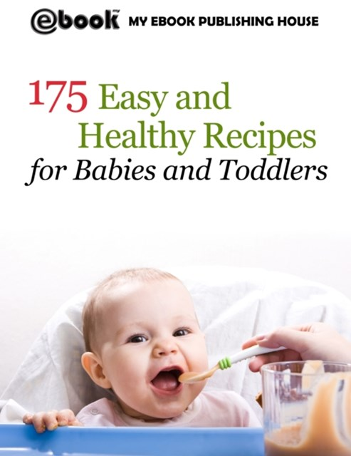 (ebook) 175 Easy and Healthy Recipes for Babies and Toddlers