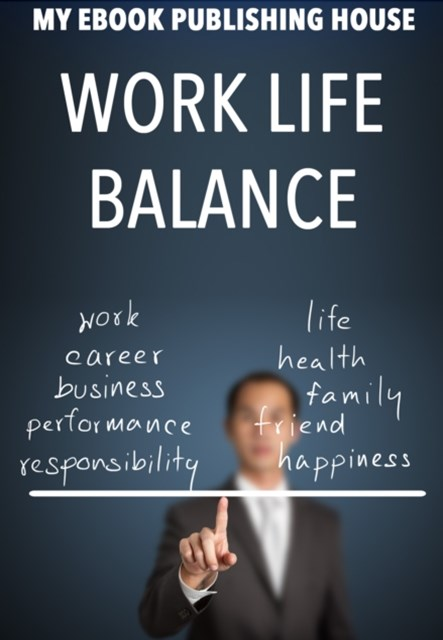 (ebook) Work Life Balance
