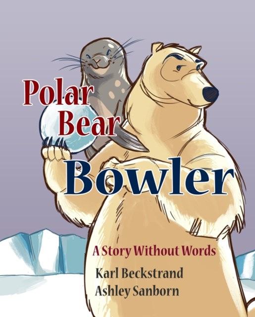 (ebook) Polar Bear Bowler: A Story Without Words