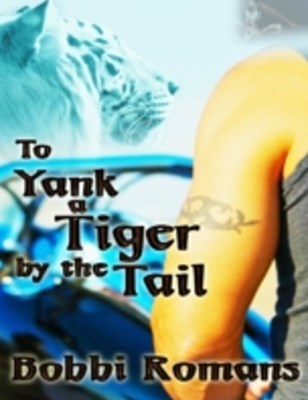 (ebook) To Yank a Tiger by the Tail