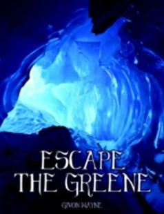(ebook) Escape the Greene - Sequel to Beyond the Greene - Science Fiction