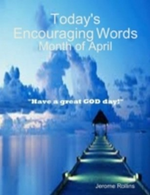 (ebook) Today's Encouraging Words: Month of April