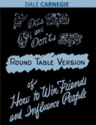 (ebook) Dos and Don'ts - Round Table Version of How to Win Friends and Influence People