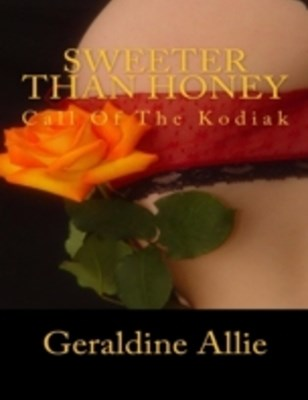 (ebook) Sweeter Than Honey : Call of the Kodiak