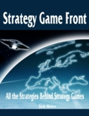 (ebook) Strategy Game Front - All the Strategies Behind Strategy Games