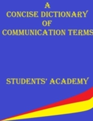 (ebook) Concise Dictionary of Communication Terms