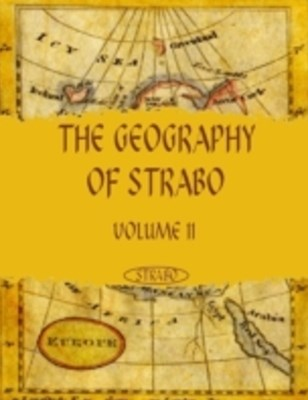 Geography of Strabo : Volume II (Illustrated)