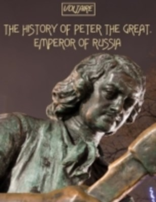 (ebook) History of Peter the Great, Emperor of Russia (Illustrated)