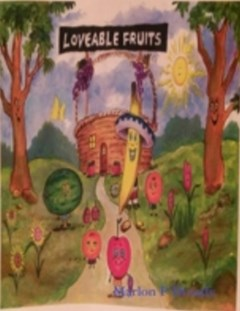 Loveable Fruits: Andy the Apple and Gia the Grape