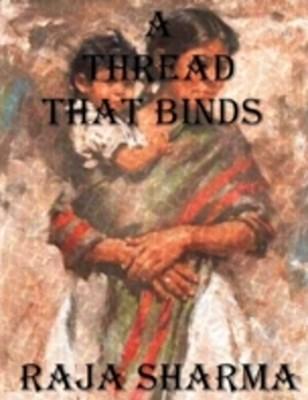 Thread That Binds