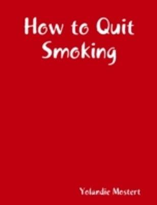 (ebook) How to Quit Smoking