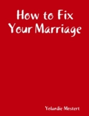 (ebook) How to Fix Your Marriage