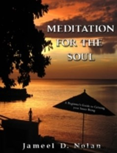 (ebook) Meditation for the Soul  a Beginner's Guide to Calming Your Inner Being - Self-Help & Motivation