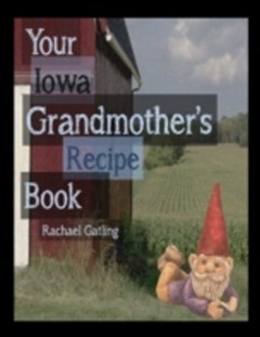 Your Iowa Grandmother
