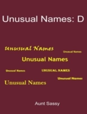 (ebook) Unusual Names: D