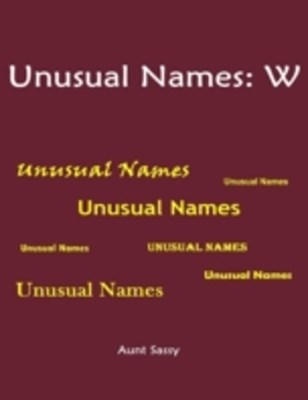 (ebook) Unusual Names: W