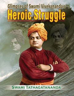 (ebook) Glimpses of Swami Vivekanandas Heroic Struggle - Education Trade Guides