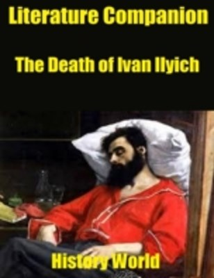 (ebook) Literature Companion: The Death of Ivan Ilyich