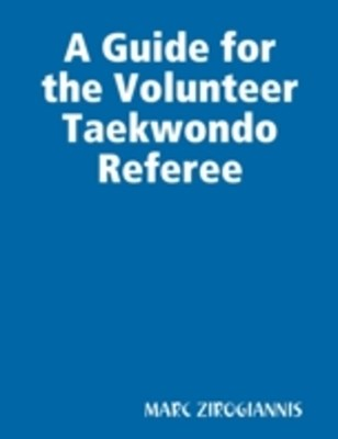 (ebook) Guide for the Volunteer Taekwondo Referee