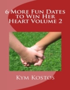 (ebook) 6 More Fun Dates to Win Her Heart Volume 2