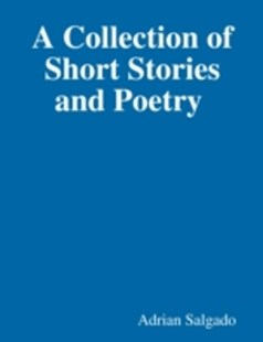 (ebook) Collection of Short Stories and Poetry - Modern & Contemporary Fiction General Fiction