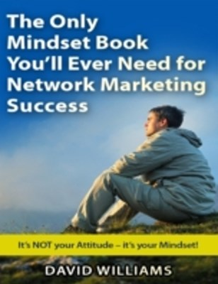 Only Mindset Book You'll Ever Need for Network Marketing Success
