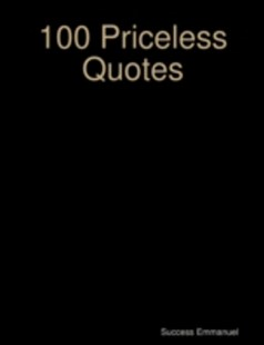 (ebook) 100 Priceless Quotes - Self-Help & Motivation