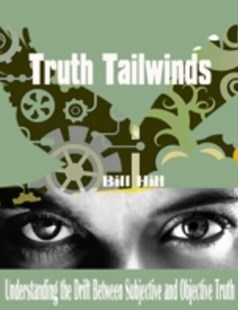 (ebook) Truth Tailwinds - Understanding the Drift Between Subjective and Objective Truth - Self-Help & Motivation