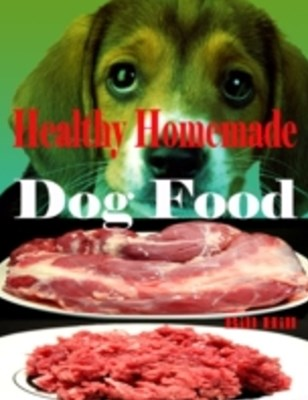 (ebook) Healthy Homemade Dog Food