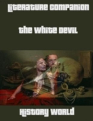 (ebook) Literature Companion: The White Devil