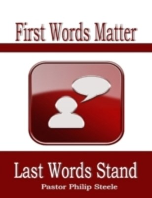 (ebook) First Words Matter Last Words Stand