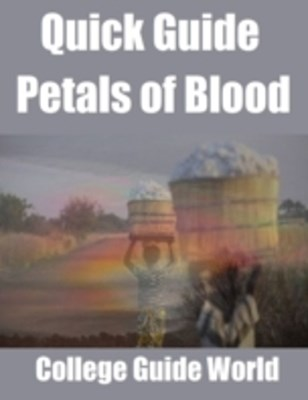 Quick Guide: Petals of Blood