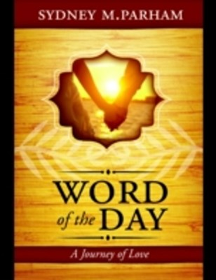 Word of the Day: A Journey of Love