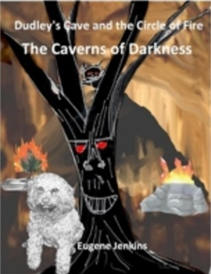 (ebook) Dudley's Cave and the Circle of Fire: The Caverns of Darkness