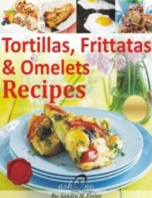 (ebook) Tortillas, Frittatas & Omelets Recipes